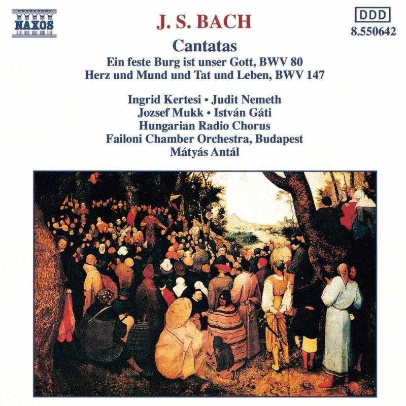 Bach - Catatas (BWV 80, 147) (Naxos).jpg